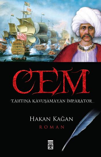 cem tahtina kavusamayan imparator 5edbb1d827b1d - Cem; Tahtına Kavuşamayan İmparator