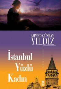 istanbul yuzlu kadin 5edbb60945f83 - İstanbul Yüzlü Kadın