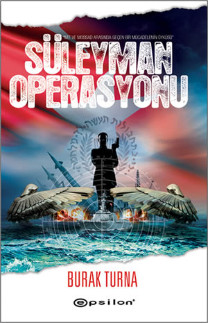 suleyman operasyonu 5edbb2bf88cb2 - Süleyman Operasyonu